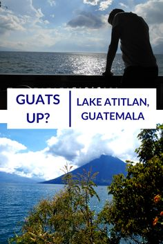 Lake Atitlan, Guats up? - travelsandmore