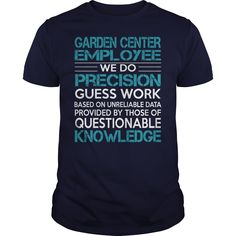 Awesome Tee For Garden Center Employee T-Shirts, Hoodies. Get It Now ==► https://www.sunfrog.com/LifeStyle/Awesome-Tee-For-Garden-Center-Employee-99718227-Navy-Blue-Guys.html?id=41382