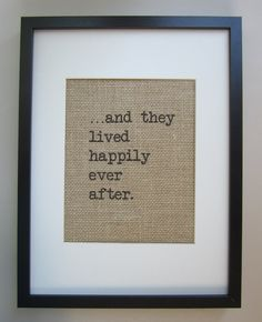 Hey, I found this really awesome Etsy listing at http://www.etsy.com/listing/101454041/burlap-wall-decor-and-they-lived-happily