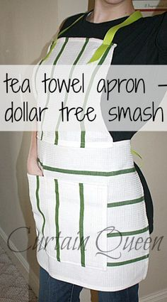 DIY Apron from Dollar Tree tea towels.  Add a little red, and you've got a Christmas apron! :-)