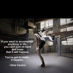 Gina Carano...one of my inspirations.