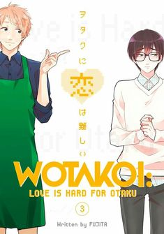 (Get eBook) Wotakoi: Love is Hard for Otaku, Vol 3 by Fujita Hard To Love, Love Is, Free Books Online, Reading Online, 3 Online, Otaku Anime, Anime Art, Manga Covers, Book Covers
