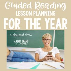 Guided Reading Lesson Planning FOR THE YEAR