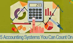 5 Accounting Systems You Can Count On