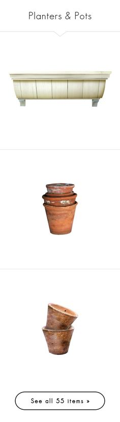 """""""Planters & Pots"""" by amaliamosburn ❤ liked on Polyvore featuring garden, home, shelves, garden tools, pot, jardinagem, home decor, vases, decor and backgrounds"""