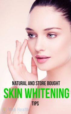 Natural and store bought Skin whitening Tips. : #skin_care
