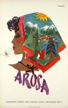 1957 Swiss travel poster by Donald Brun for Arosa, a famous Alpine resort in the St.Moritz region