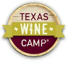 """Texas Wine Camp"" ! Really, I'll never remember camp the same way now..."