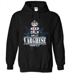 14 VARGHESE Keep Calm - #cute tshirt #tshirt moda. SIMILAR ITEMS => https://www.sunfrog.com/States/14-VARGHESE-Keep-Calm-9631-Black-Hoodie.html?68278