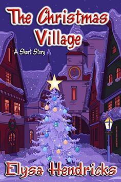 The Christmas Village Daily Specials, Fantasy World, Christmas Shopping, Short Stories, Kindle, Romance, Books, Romance Film, Romances