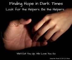 """When violence continues to make the news, it's easy to despair. Inspired by the shooting in Orlando and Mr. Rogers' advice to """"Look for the helpers,"""" here are some tips on how to look for and be the helpers ourselves."""