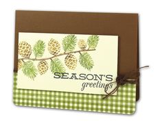 Season's Greetings Pinecone Card - click through for project instructions.