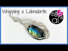 Wrapping a labradorite diy wire wrapping setting oval stone cabochon sub eng Wire Pendant, Wire Wrapped Pendant, Wire Wrapped Jewelry, Pendant Jewelry, Wire Tutorials, Jewelry Making Tutorials, Wire Jewelry Making, Wire Jewellery, Jewellery Making