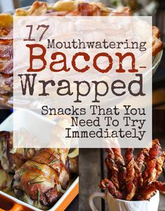 17 Mouthwatering Bacon Wrapped Snacks!