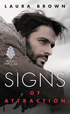 Signs of Attraction by Laura Brown https://www.amazon.com/dp/B019C40ZCM/ref=cm_sw_r_pi_dp_wZkyxbA79X2GD