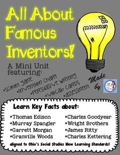 Learn about 8 key inventors from Ohio with this hands on social studies mini unit aligned to the New Learning standards!  Students will play a group scoot game, organize information in a chart, write a persuasive paragraph, take an assessment and more!  https://www.teacherspayteachers.com/Product/Inventor-Mini-Unit-for-4th-grade-aligned-to-Ohios-New-Learning-standards-2194331
