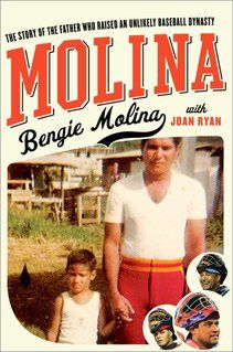 Molina Memoir Offers a Look at an Unlikely Baseball Dynasty - St. Louis Magazine