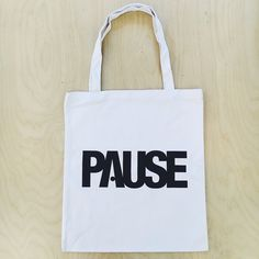 Image of PAUSE White Tote Bag