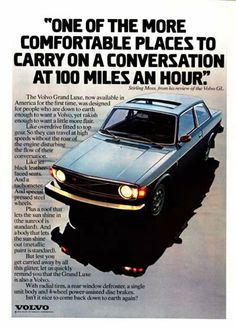 1974 Volvo Grand Luxe Coupe vintage ad. One of the more comfortable places to carry on a conversation at 100 mph.