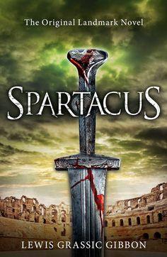 Spartacus, Gibbon, Lewis Grassic, 9781843915096, 3/19