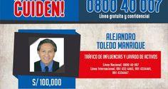 ¡SE BUSCA! Perú ofrece recompensa de 30.000 dólares para capturar a expresidente Toledo