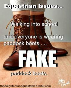 I find this hilarious. Back in high school I would get a smirk or an odd look if I had to wear my paddock boots or whatever....NOW it's a style. GO FIGURE. lol!