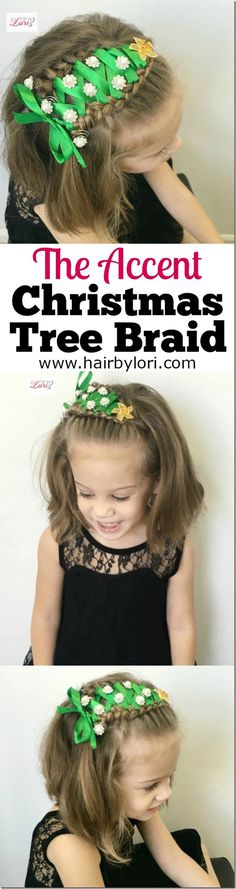 Accent Christmas Tree Braid tutorial - this is SOOOO adorable!  Great on short or long hair.  Need to try this one!!!