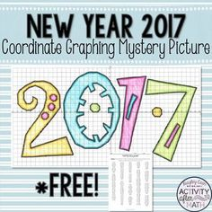 New Year 2017 Coordinate Graphing Mystery Picture FREEBIEThank you for all your support! Enjoy this FREEBIE and cheers to the new year! **Please leave me feedback love! This is a great activity where students graph points on a coordinate plane and it creates a picture of 2017!