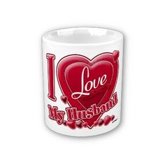 I Love My Husband Red Heart Coffee Mugs by ZuzusFunHouse.  This design is on 27 products.  With:  http://www.facebook.com/HudieGramGraphics  and   http://petrescuesigns.com