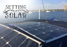 How to set up solar panels on your boat, RV, or off-the-grid home. The basics on batteries, panels, solar controllers, wiring, and more.