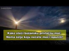 Kako steći božansku privlačnu moć – Nema želje koju nećete moći ispuniti! - YouTube