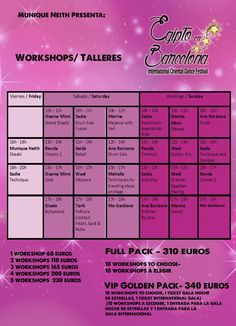 Workshops  More information about the workshops here. Inscription step by step: 1) Consult by e-mail (info@muniqueneith.com), by facebook: danza munique neith, by telephone (+34) 93 4…