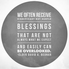 #lds #bednar #blessings #gratitude