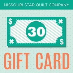 Perfect gift for any quilter! $30 Gift Certificate to the Missouri Star Quilt Company