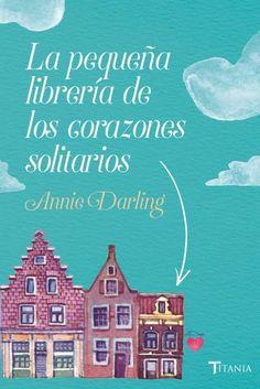La pequeña librería de los corazones solitarios // Titania