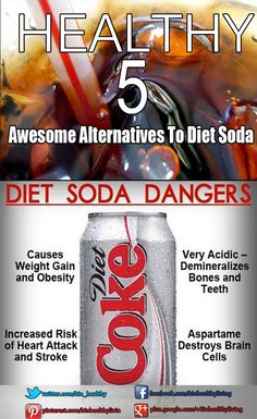 They forgot another danger to diet soda: it tastes like ass. 5 Awesome Alternatives To Diet Soda - Bio Healthy Living