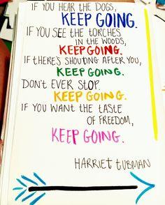 Keep going. No matter what.