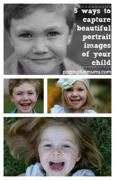 5 ways to capture beautiful portraits of your child! Love these simple ideas!
