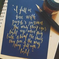 I fall in love with people's passion