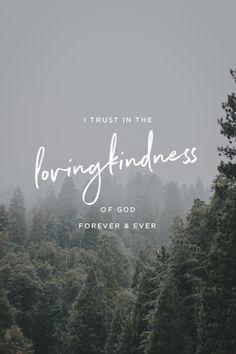 Psalm 52:8 (ESV)                                                                                                                                                                                 More
