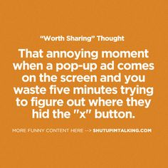 annoying | Shut Up Im Talking
