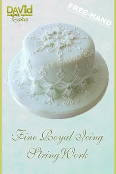 David Cakes Fine Royal Icing string work cake decorating course
