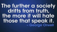 Quote by George Orwell