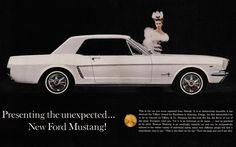 "1965 Ford Mustang Ad: ""Presenting the unexpected... New Ford Mustang!"""
