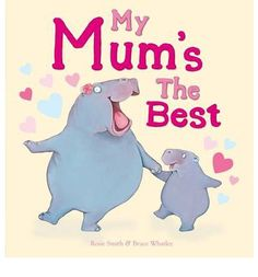 """""""My mum's the best because..."""" Is it her hugs, her kisses, her dancing? Whatever it is that makes a mum the best, this simple, classic book has it all - and features a cast of hilarious animal characters, too!"""