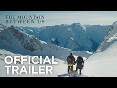 [WATCH] 'The Mountain Between Us' Trailer -Watch Free Latest Movies Online on Moive36