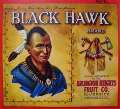 Black Hawk Brand | Arlington Heights Fruit Company,   Riverside, California