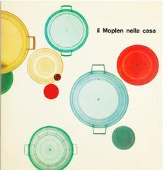 Giulio Confalonieri, Ilio Negri, Annuncio pubblicitario / Advertising il Moplen nella casa, 1961, courtesy Aiap / CDPG - Centro di Documentazione sul Progetto Grafico, Milano.