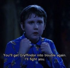 Meanwhile he's constantly getting Gryffindor in trouble. | 18 Seriously Annoying Gryffindor Problems
