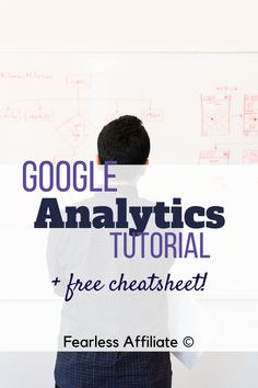 Google Analytics Tutorial by Fearless Affiliate. Learn how to set up your Google Analytics and how to find the best data to move your blog forward. #analytics #startablog